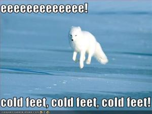 Girls seem to always be cold. They especially have cold feet.