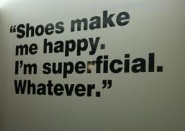happiness for s girl is a new pair of shoes